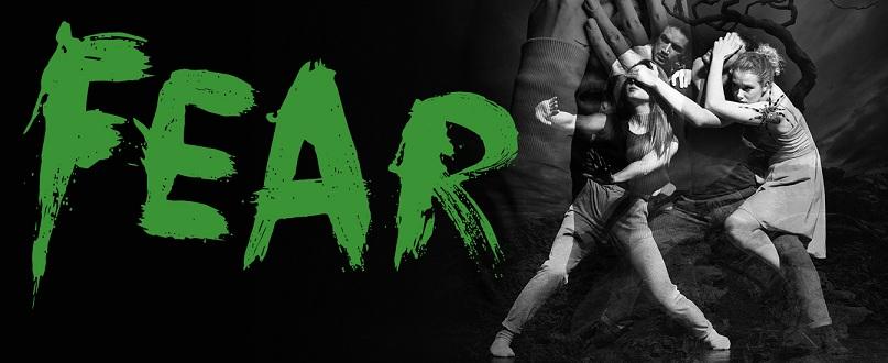 FEAR –  (en danseforestilling om den inderste frygt)