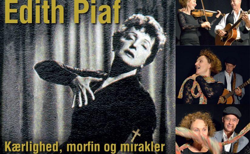 Edith Piaf – kærlighed, morfin og mirakler
